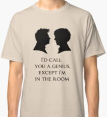 I'd Call You A Genius Classic T-Shirt