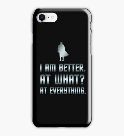 I Am Better iPhone Case/Skin