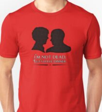 I'm Not Dead. Let's Have Dinner. Unisex T-Shirt