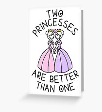 Two Princesses Are Better Than One - Lesbian, Sapphic Greeting Card