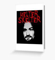 Charles Manson - Helter Skelter Greeting Card