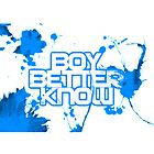 Boy Better Know by Rource