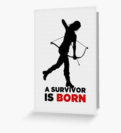 A Survivor is Born [black] Greeting Card