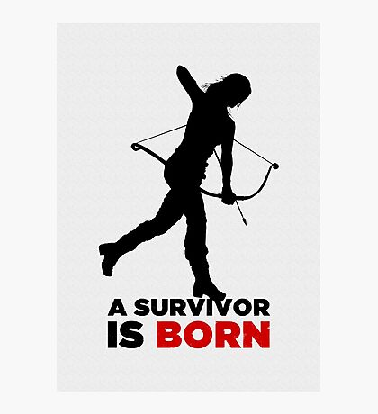 A Survivor is Born [black] Photographic Print