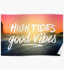 High Tides Good Vibes Poster