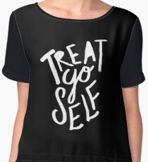 Treat Yo Self II Women's Chiffon Top