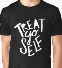 Treat Yo Self II Graphic T-Shirt