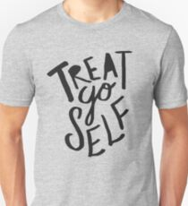 Treat Yo Self II T-Shirt