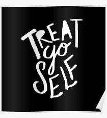 Treat Yo Self II Poster