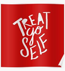 Treat Yo Self: Holiday Edition Poster