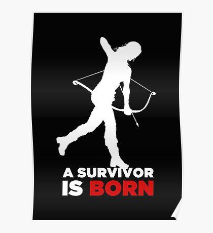 A Survivor is Born [white] Poster