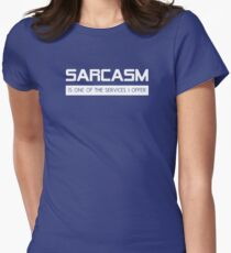 Sarcasm Is One Of The Services I Offer Womens Fitted T-Shirt
