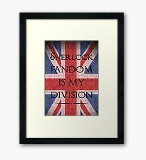 Sherlock Fandom Is My Division Framed Print