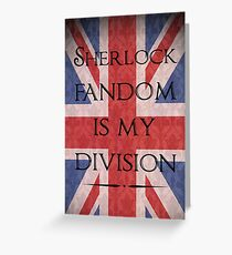Sherlock Fandom Is My Division Greeting Card
