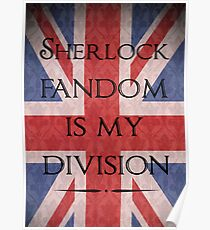 Sherlock Fandom Is My Division Poster