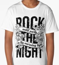 Rock the Night Long T-Shirt