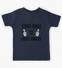 THIS GIRL HAS THE BEST UNCLE Kids Tee