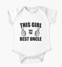 THIS GIRL HAS THE BEST UNCLE One Piece - Short Sleeve