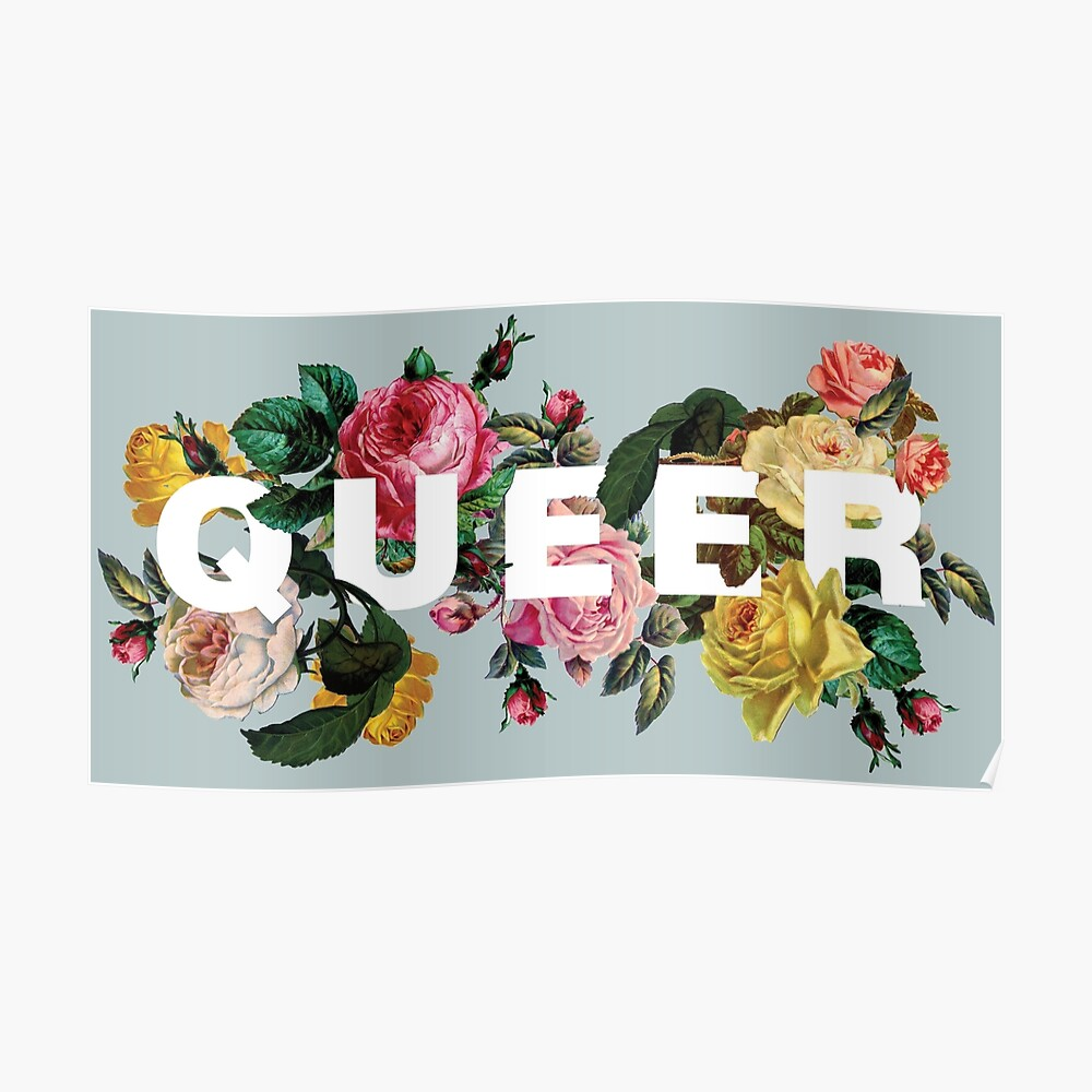 Queer (Antique Roses) Poster
