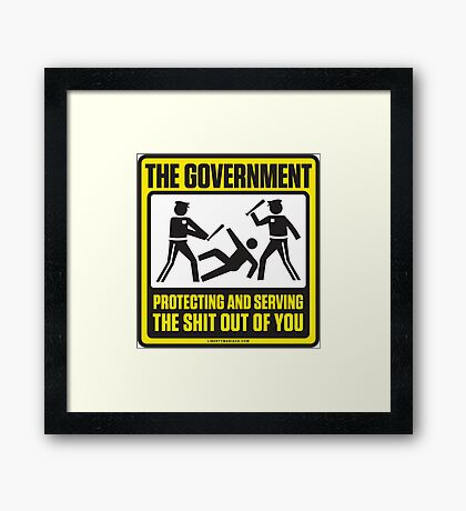 Protecting And Serving The Shit Out Of You Framed Print