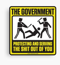 Protecting And Serving The Shit Out Of You Canvas Print