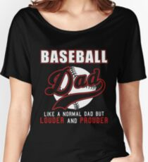 baseball dad louder and prouder womens relaxed fit t shirt - Baseball T Shirt Designs Ideas