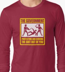 Protecting And Serving The Shit Out Of You Long Sleeve T-Shirt