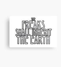 Freaks Shall Inherit the Earth Metal Print