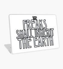 Freaks Shall Inherit the Earth Laptop Skin