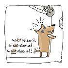 I'm not obsessed !! / Dog doodle by eyecreate