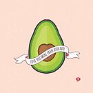 Love You More Than Avocado by daisy-beatrice