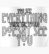 You See Everything Poster