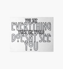 You See Everything Art Board
