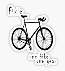 Fixie - one bike one gear Sticker