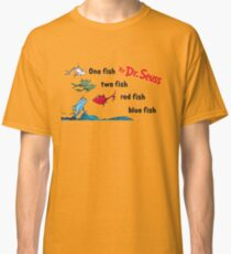 One Fish, Two Fish, Red Fish, Blue Fish Classic T-Shirt