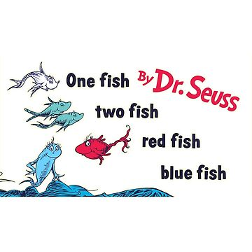 One Fish, Two Fish, Red Fish, Blue Fish by usingbigwords