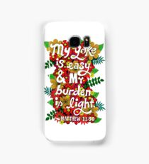 My Yoke Is Easy, Matthew Bible Verse, Lettering, Flowers And Leaves Doodle, Inspirational Samsung Galaxy Case/Skin