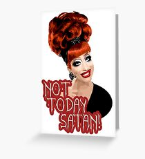 Bianca Del Rio, 'Not Today, Satan!' RuPaul's Drag Race Queen Greeting Card