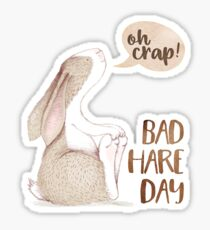 Bad Hare Day - Funny Bunny/Rabbit Pun Sticker