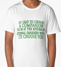 I'd Choose You (Slytherin Colours) Long T-Shirt