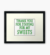 Thank You for Staying (Slytherin Colours) Framed Print