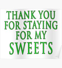 Thank You for Staying (Slytherin Colours) Poster