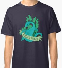 Believe in Yourself - Nessie Classic T-Shirt