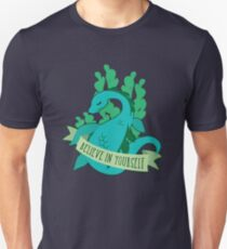 Believe in Yourself - Nessie Unisex T-Shirt