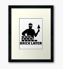 Brick layer Framed Print