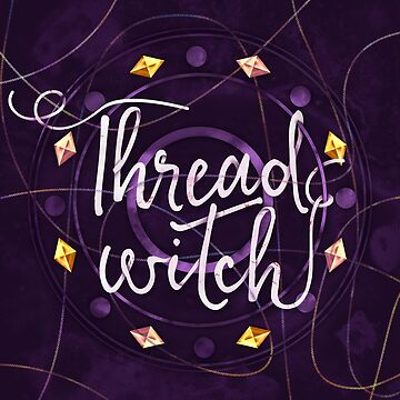 Thread Witch by missphi