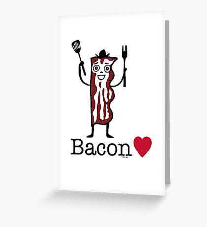I love bacon Greeting Card