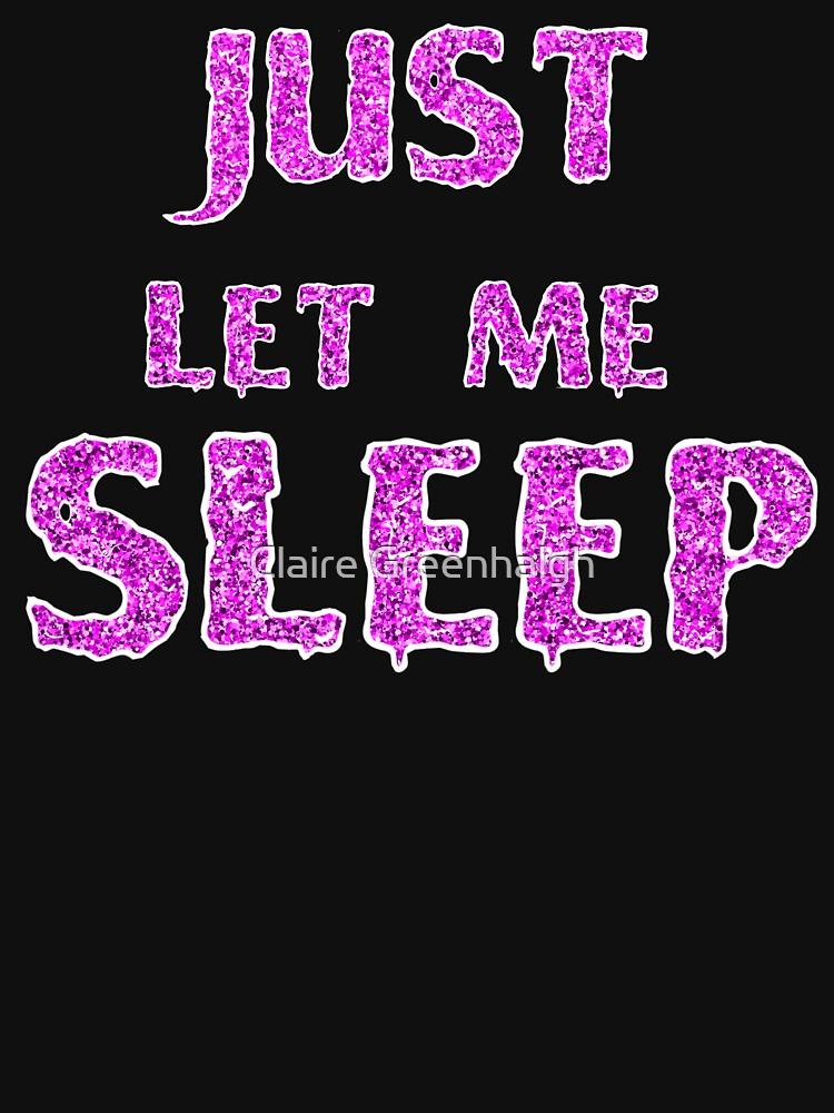 Just Let Me Sleep by Mewsa
