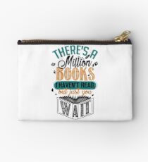 There's A Million Books I Haven't Read... Studio Pouch