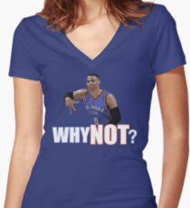 Why Not? Women's Fitted V-Neck T-Shirt